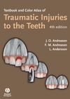 Textbook and Color Atlas of Traumatic Injuries to the Teeth, 4th Edition (1118699904) cover image