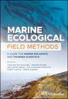Marine Ecological Field Methods: A Guide for Marine Biologists and Fisheries Scientists (1119184304) cover image