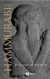 King Hammurabi of Babylon: A Biography (1405126604) cover image