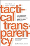 Tactical Transparency: How Leaders Can Leverage Social Media to Maximize Value and Build their Brand (0470293705) cover image