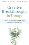 Creative Breakthroughs in Therapy: Tales of Transformation and Astonishment (0470362405) cover image