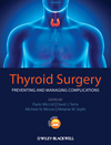 Thyroid Surgery: Preventing and Managing Complications (0470659505) cover image