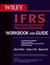International Financial Reporting Standards (IFRS) Workbook and Guide: Practical insights, Case studies, Multiple-choice questions, Illustrations (0470893605) cover image
