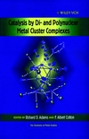 Catalysis by Di- and Polynuclear Metal Cluster Complexes (0471239305) cover image