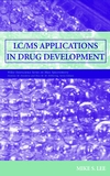 LC/MS Applications in Drug Development (0471405205) cover image