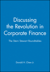 Discussing the Revolution in Corporate Finance: The Stern Stewart Roundtables (0631209905) cover image