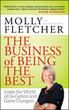 The Business of Being the Best: Inside the World of Go-Getters and Game Changers (1118060105) cover image
