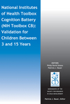 National Institutes of Health Toolbox Cognition Battery (NIH Toolbox CB): Validation for Children Between 3 and 15 Years (1118825705) cover image