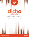 Dicho y hecho, Edition 10 Activities Manual (1118995805) cover image