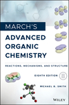 thumbnail image: March's Advanced Organic Chemistry: Reactions, Mechanisms, and Structure, 8th Edition