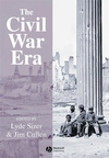 The Civil War Era: An Anthology of Sources (1405106905) cover image