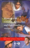 thumbnail image: Working with Children Adolescents and their Families Third Edition