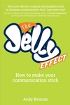 The Jelly Effect: How to Make Your Communication Stick (1907293205) cover image