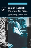 Joseph Rotblat: Visionary for Peace (3527406905) cover image