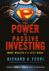 The Power of Passive Investing: More Wealth with Less Work (0470592206) cover image