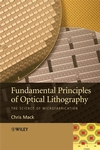 Fundamental Principles of Optical Lithography: The Science of Microfabrication (0470727306) cover image