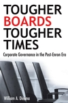 Tougher Boards for Tougher Times: Corporate Governance in the Post- Enron Era (0470837306) cover image