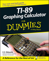 TI-89 Graphing Calculator For Dummies (0471778206) cover image