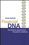 Financial DNA: Discovering Your Unique Financial Personality for a Quality Life (0471784206) cover image