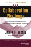 The Collaboration Challenge: How Nonprofits and Businesses Succeed through Strategic Alliances (0787952206) cover image