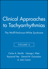 Clinical Approaches to Tachyarrhythmias, Volume 6, The Wolff-Parkinson-White Syndrome (0879936606) cover image