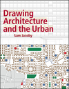Drawing Architecture and the Urban (1118879406) cover image