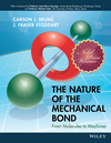 The Nature of the Mechanical Bond: From Molecules to Machines (1119044006) cover image