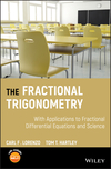thumbnail image: The Fractional Trigonometry: With Applications to Fractional Differential Equations and Science