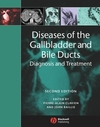 Diseases of the Gallbladder and Bile Ducts: Diagnosis and Treatment, 2nd Edition (1405127406) cover image