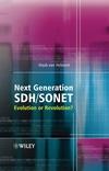 Next Generation SDH/SONET: Evolution or Revolution? (0470091207) cover image