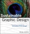 Sustainable Graphic Design: Tools, Systems and Strategies for Innovative Print Design  (0470246707) cover image