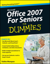 Microsoft Office 2007 For Seniors For Dummies (0470550007) cover image