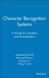 Character Recognition Systems: A Guide for Students and Practitioners  (0471415707) cover image