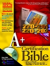 A+ Certification Bible (0764548107) cover image