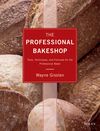 The Professional Bakeshop: Tools, Techniques, and Formulas for the Professional Baker (1118314107) cover image