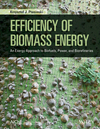 thumbnail image: Efficiency of Biomass Energy: An Exergy Approach to Biofuels, Power, and Biorefineries