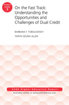 On the Fast Track: Understanding the Opportunities and Challenges of Dual Credit: ASHE Higher Education Report, Volume 42, Number 3 (1119275407) cover image