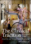 The Classical Tradition: Art, Literature, Thought (1405155507) cover image