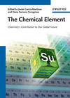 The Chemical Element: Chemistry's Contribution to Our Global Future (3527328807) cover image
