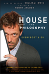 House and Philosophy: Everybody Lies (0470316608) cover image