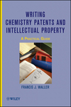 thumbnail image: Writing Chemistry Patents and Intellectual Property: A Practical Guide