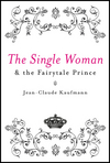 The Single Woman and the Fairytale Prince (0745640508) cover image