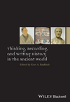 Thinking, Recording, and Writing History in the Ancient World (1118412508) cover image
