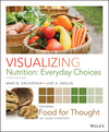 Visualizing Nutrition: Everyday Choices 3E w/Dietary Guidelines Custom Ed (1119300908) cover image