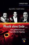 thumbnail image: Physik ohne Ende: Eine geführte Tour von Kopernikus bis Hawking