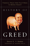 History of Greed: Financial Fraud from Tulip Mania to Bernie Madoff (0470601809) cover image