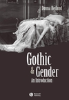 Gothic and Gender: An Introduction (0631200509) cover image