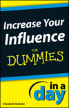 Increase Your Influence In A Day For Dummies (1118380509) cover image