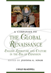 A Companion to the Global Renaissance: English Literature and Culture in the Era of Expansion (1118438809) cover image