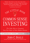 The Little Book of Common Sense Investing: The Only Way to Guarantee Your Fair Share of Stock Market Returns, Updated and Revised (1119404509) cover image